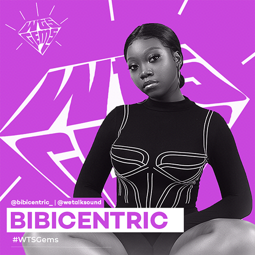 WTSGems: Meet Bibicentric – a Soul singer who is unstoppable on stage.