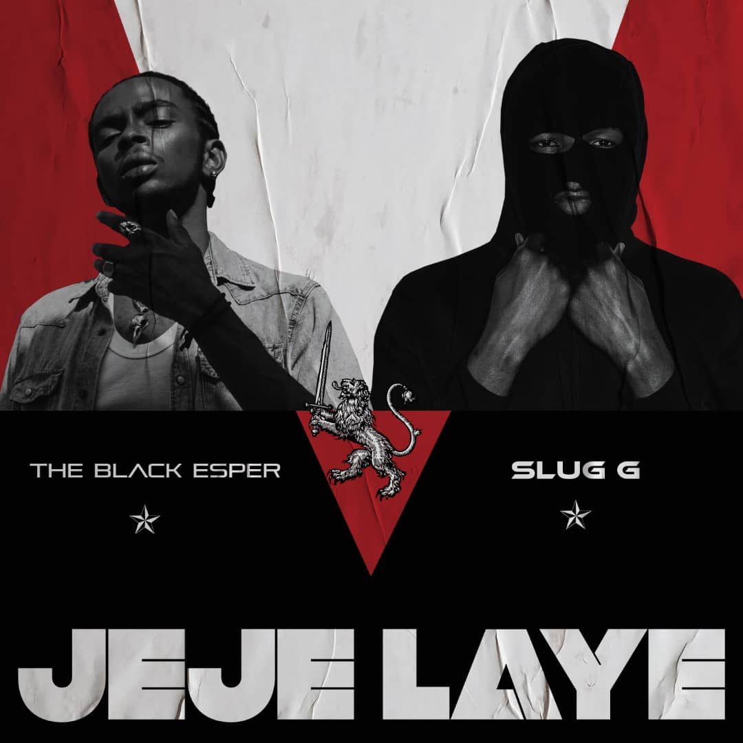 The Black Esper and SlugG want to lead the revolution with 'Jeje Laye'.