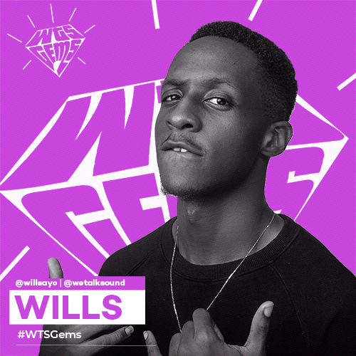 WTSGems: Meet Wills- an artiste living life and paving his own way.