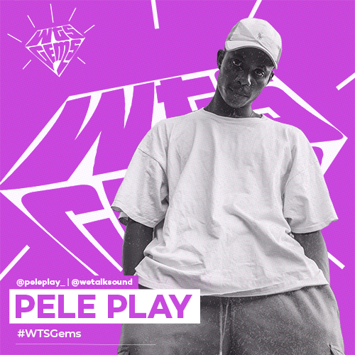 WTSGems: Meet Pele Play- an artiste inspired by his environment.