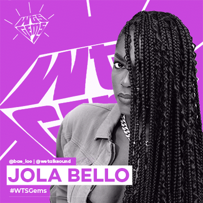 WTSGems: Meet Jola Bello- a vibe queen keen on taking the African sound global.