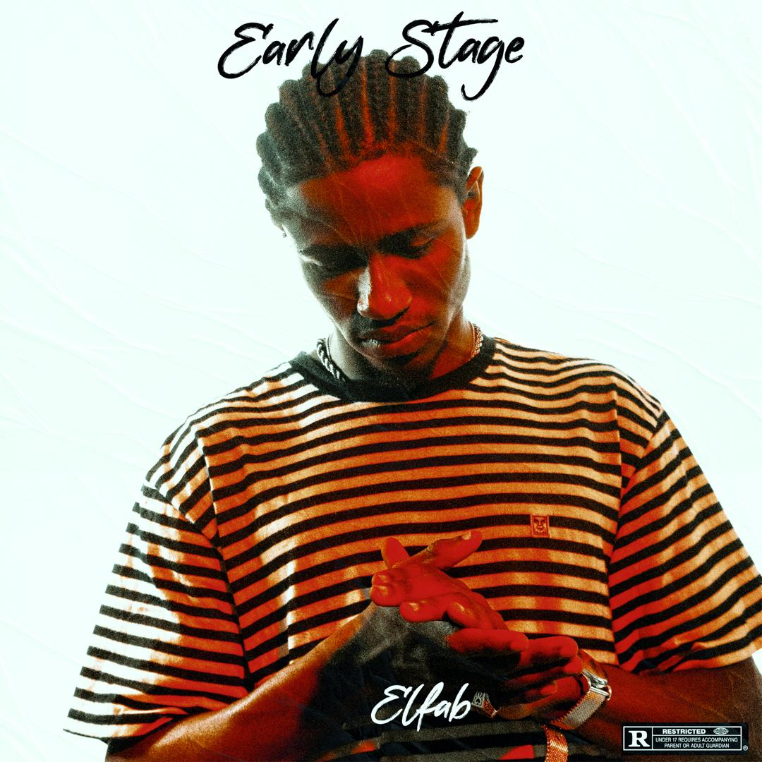 Elfab presents Early Stage.
