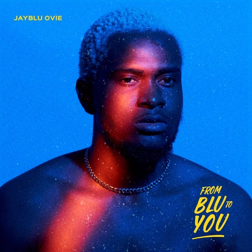 Jay Blu's debut EP; From Blu to you.